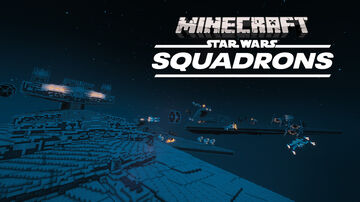 Star Wars Squadrons Minecraft Map & Project
