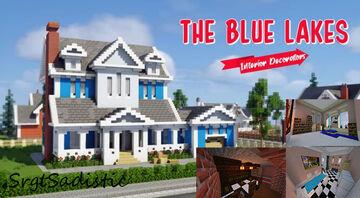 "Interior Decorators - Blue Lakes - ""The Semi-Modern Minimalist"" By SRGTSadistic Minecraft Map & Project"
