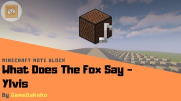 What Does The Fox Say - Ylvis | Minecraft Note Block Minecraft Map & Project
