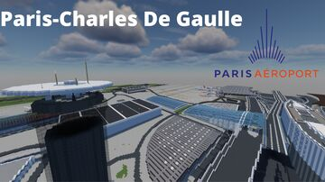 Paris-Charles De Gaulle (Roissy) [1:1] Minecraft Map & Project
