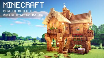 Minecraft: How To Build a Simple Starter House Minecraft Map & Project