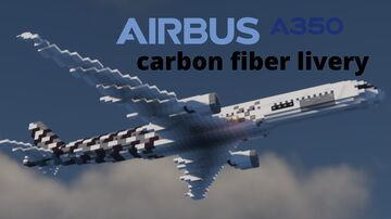 Airbus A350 XWB carbon livery [1:1] Minecraft Map & Project