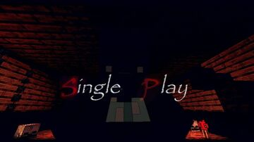Single Play [Horror map] 1.16.1 Minecraft Map & Project