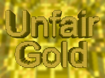 Unfair Gold Minecraft Map & Project