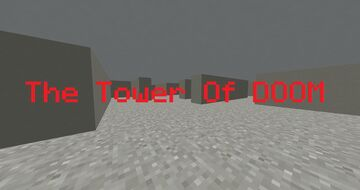 The Tower Of DOOM Minecraft Map & Project