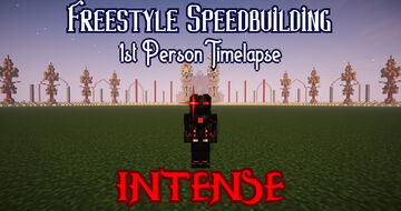Freestyle Speedbuilding 1st Person Timelapse. INTENSE!!! Minecraft Map & Project