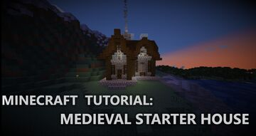 MEDIEVAL STARTER HOUSE Minecraft Map & Project