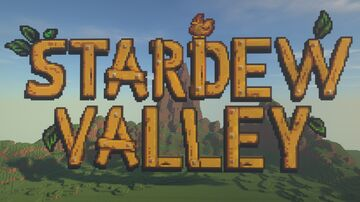 STARDEW VALLEY but in MINECRAFT! [v1.15.2] Minecraft Map & Project