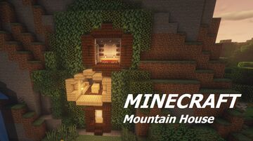 Mountain House or Mountain Surival Base Minecraft Map & Project