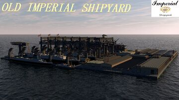 OLD IMPERIAL SHIPYARD [NO DOWNLOAD] Minecraft Map & Project