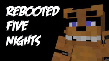Rebooted Five Nights Minecraft Map & Project