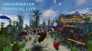 Underwater Tropical Life Minecraft Map & Project