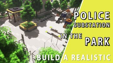 Police substation in the park Minecraft Map & Project