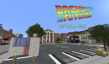 Back to the Future - Hill Valley 1985 - Courthouse Square Minecraft Map & Project