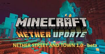 NETHER TOWN AND STREET Minecraft Map & Project
