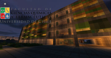 Facultad de Ciencias Químicas y Farmacéuticas - Universidad de Chile Minecraft Map & Project