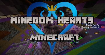 Minedom Hearts (Kingdom Hearts Adventure Map)[1.16.4] Minecraft Map & Project