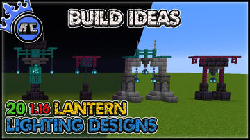20 (1.16) Lighting Designs with Soul Lanterns (Download) Minecraft Map & Project