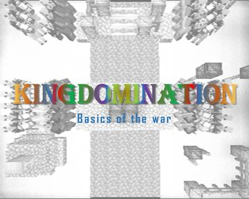 Kingdomination - Basics of the war Minecraft Map & Project