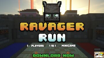 【 RAVAGER RUN 】1.16+ - MINIGAME Minecraft Map & Project