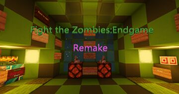 Fight the Zombies:Endgame Remake(From Curseforge) Minecraft Map & Project