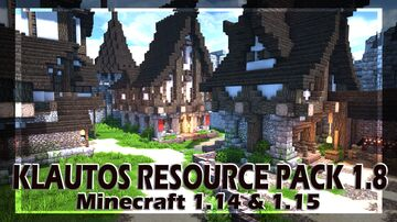 Klautos Pack 1.8 | Minecraft Resource Pack Update 1.14 & 1.15 Minecraft Map & Project