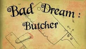 bad dream butcher map Minecraft Map & Project
