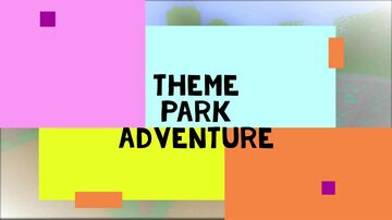 Theme Park Adventure Story Minecraft Map & Project