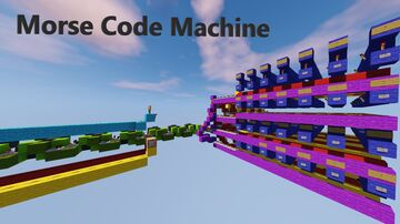 Morse Code Machine in Minecraft Java Minecraft Map & Project