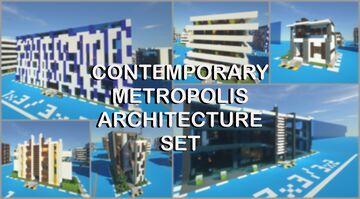 Contemporary Metropolis Architecture Set Minecraft Map & Project