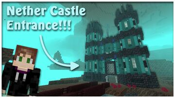 Nether Castle Entrance!!! Minecraft Map & Project
