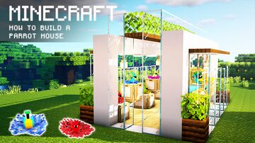 Minecraft: How To Build a Parrot House Minecraft Map & Project