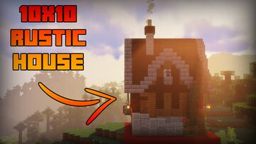 10x10 Rustic House Minecraft Map & Project