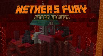 Nether's Fury: Story Edition Minecraft Map & Project