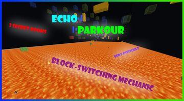 Echo Parkour! (Singleplayer Parkour Map, 1.16+) Minecraft Map & Project