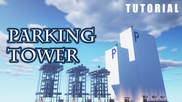 parking tower (5set) Minecraft Map & Project