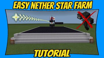 EASY Nether Star Farm Tutorial [Minecraft Bedrock Edition][MCPE] Minecraft Map & Project