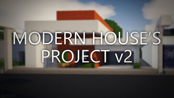 Modern House's Project v2 Minecraft Map & Project