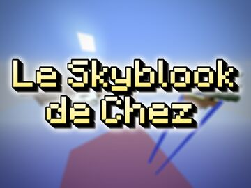 Le Skyblook de Chez Minecraft Map & Project