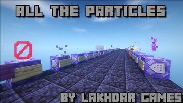 All The Particles - كل البرتيكولز Minecraft Map & Project