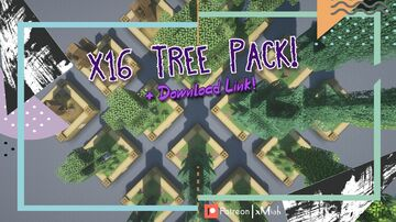 16x Trees!   Tree Pack [1.16.X - 1.17.X] [Download Link] Minecraft Map & Project