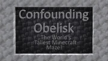 Confounding Obelisk Minecraft Map & Project