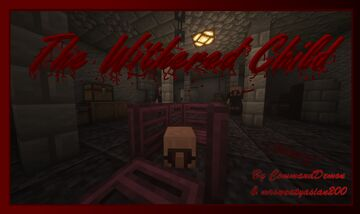 The Withered Child Minecraft Map & Project