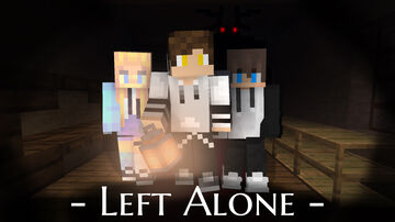 Left Alone I Minecraft Map & Project