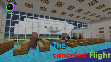 The Canceled Flight Minecraft Map & Project