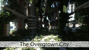 Post-Apocalypse Map   The Overgrown City   V2.0 Minecraft Map & Project