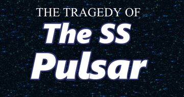 The Tragedy of the SS Pulsar Minecraft Map & Project