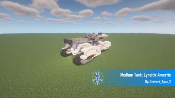 Medium Tank: Zyraitix Amerite Minecraft Map & Project