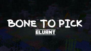 Bone To Pick Minecraft Map & Project
