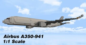 Airbus A350-941 1:1 Scale Minecraft Map & Project